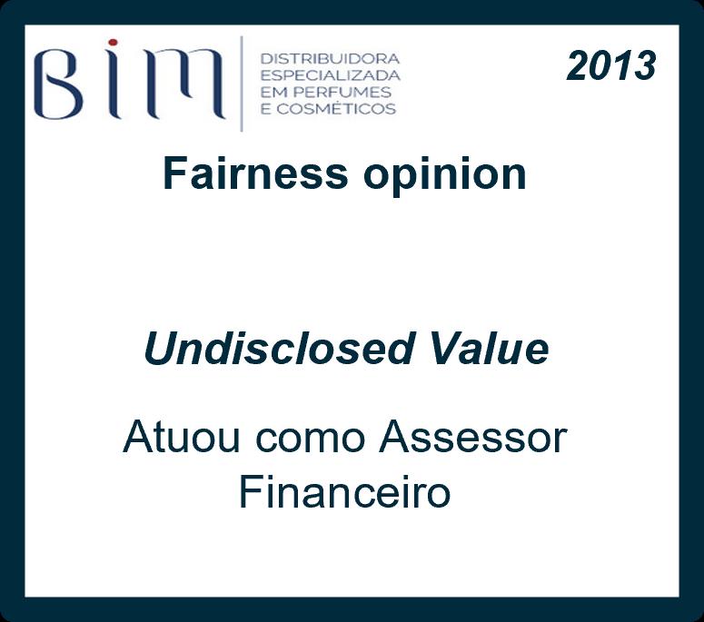 Fairness Opinion realizado para a Bim
